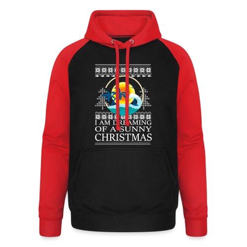 I am dreaming of a sunny Christmas - Unisex baseball hoodie