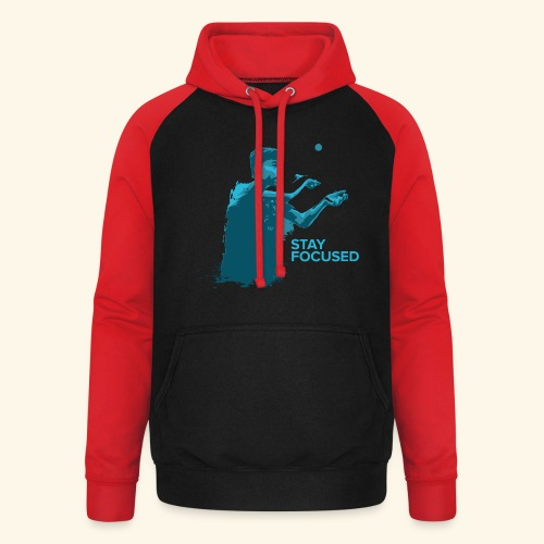 Stay Focused and enjoy the game ping pong - Unisex Baseball Hoodie