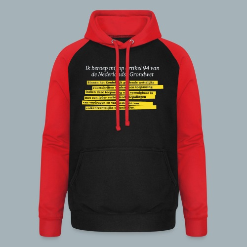 Nederlandse Grondwet T-Shirt - Artikel 94 - Unisex baseball hoodie
