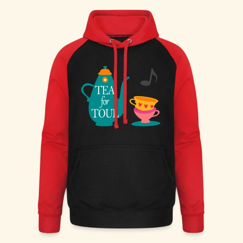 Tea for Toul - Sweat-shirt baseball unisexe