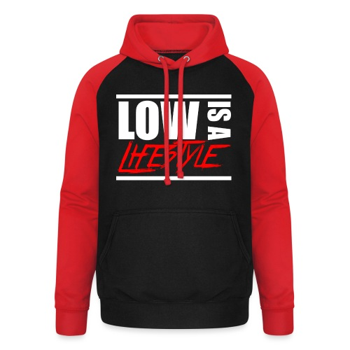 Low is a Lifestyle - Unisex Baseball Hoodie
