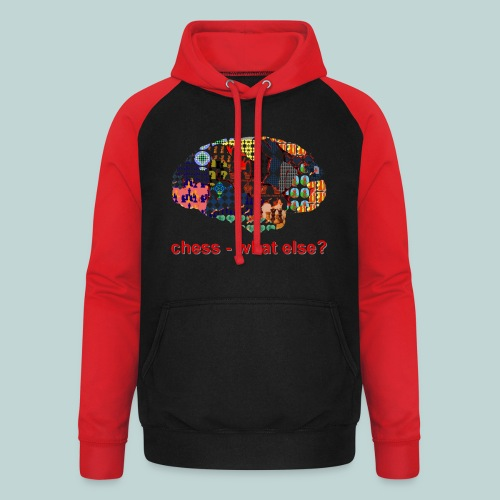 chess_what_else - Unisex Baseball Hoodie