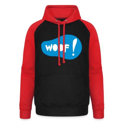 Woof! T-Shirt - Unisex Baseball Hoodie