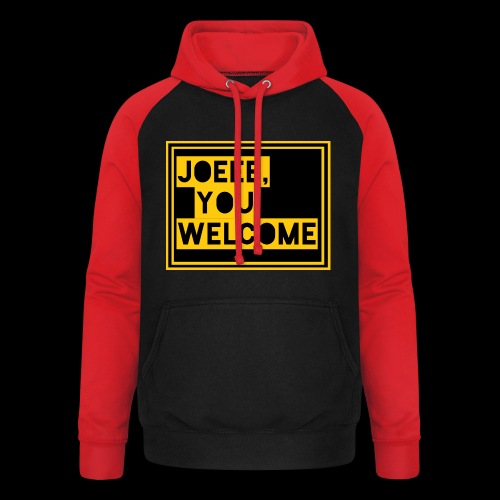 Joeee, you welcome - Unisex baseball hoodie