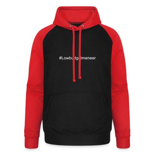 #LowBudgetMeneer Shirt! - Unisex Baseball Hoodie
