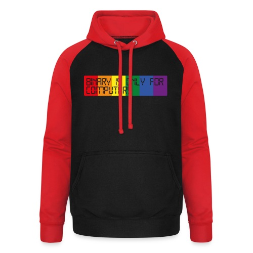 Binary is only for computers - Unisex Baseball Hoodie