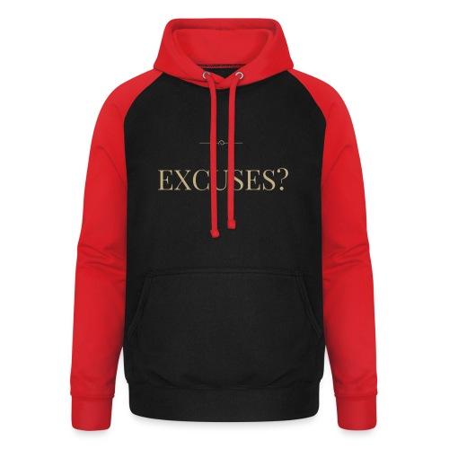 EXCUSES? Motivational T Shirt - Unisex Baseball Hoodie