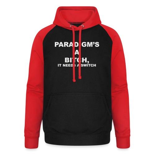 Paradigm's A Bitch - Unisex Baseball Hoodie