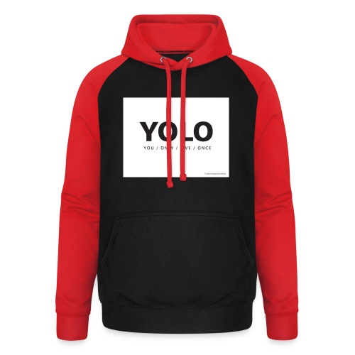 You Only Live One - Unisex Baseball Hoodie