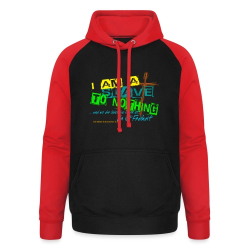 i am a slave to nothing - Unisex Baseball Hoodie