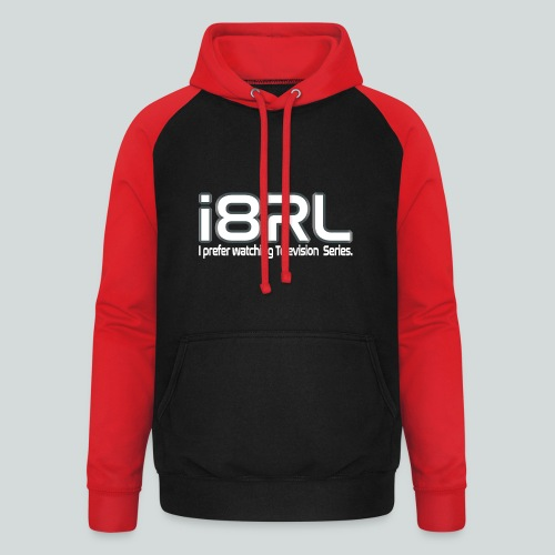 i8RL - I prefer watching Television series - Sweat-shirt baseball unisexe