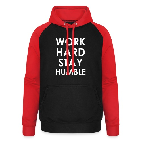 WORK HARD STAY HUMBLE - Unisex Baseball Hoodie