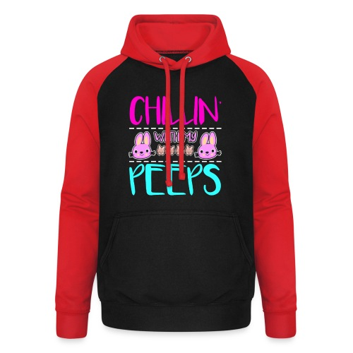 Chilling with my Peeps - Unisex Baseball Hoodie