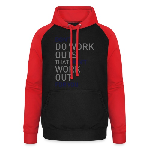 Don't do workouts - Unisex Baseball Hoodie