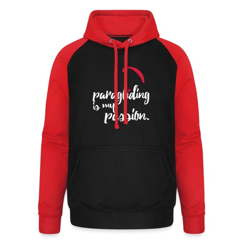 paragliding is my passion - Unisex Baseball Hoodie