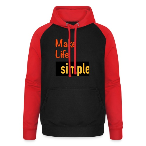 Make Life Simple - Sweat-shirt baseball unisexe