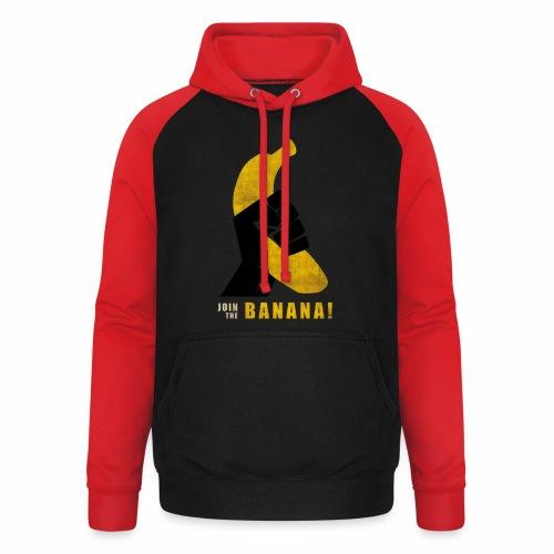 Join the Banana - Sweat-shirt baseball unisexe