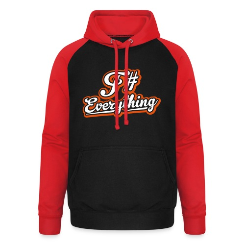 F# Everything - Unisex Baseball Hoodie
