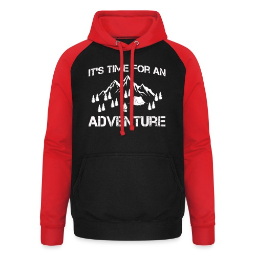 It's time for an adventure - Unisex Baseball Hoodie