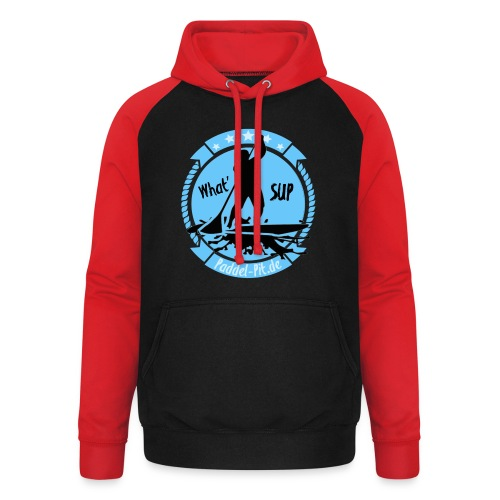 What`SUP. SUP Board Stand Up Paddling Sport - Unisex Baseball Hoodie