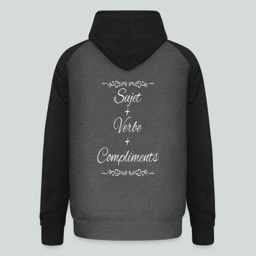 Sujet+verbe+compliments - Sweat-shirt baseball unisexe