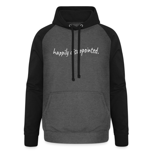happily disappointed white - Unisex Baseball Hoodie