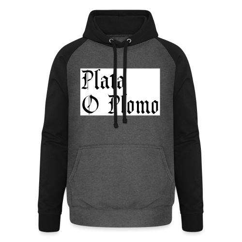 Plata o plomo - Sweat-shirt baseball unisexe