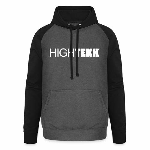 High Tekk Clubbing Festival Spruch zum feiern - Unisex Baseball Hoodie