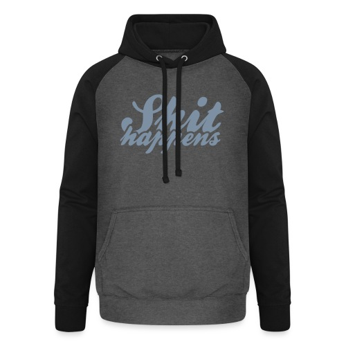 Shit Happens and Politics - Unisex Baseball Hoodie