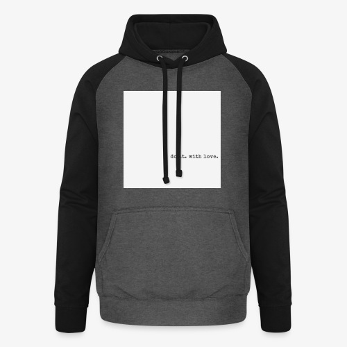 do it with love - Unisex Baseball Hoodie