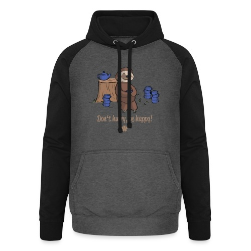 Sloth chills Do not hurry, be happy :) - Unisex Baseball Hoodie