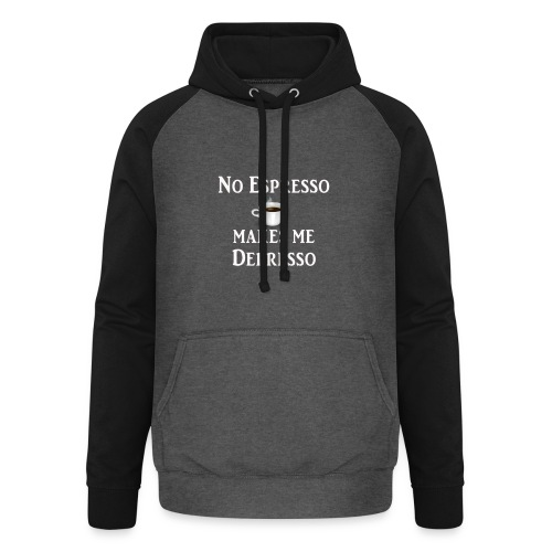 No Esspresso Depresso - Fun T-shirt coffee lovers - Unisex Baseball Hoodie