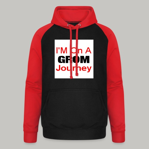 i am on a grom journey - Unisex Baseball Hoodie