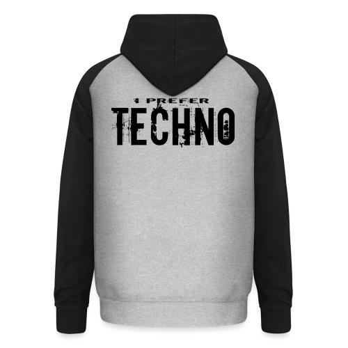 Techno I Prefer - Unisex Baseball Hoodie