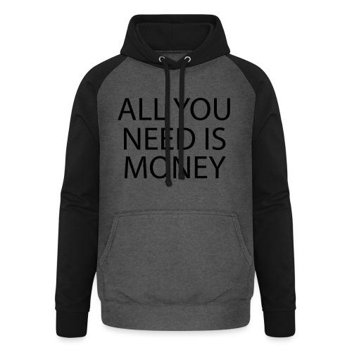 All you need is Money - Unisex baseball-hettegenser