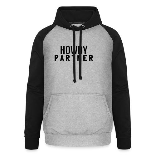 Howdy Partner - Unisex baseball hoodie