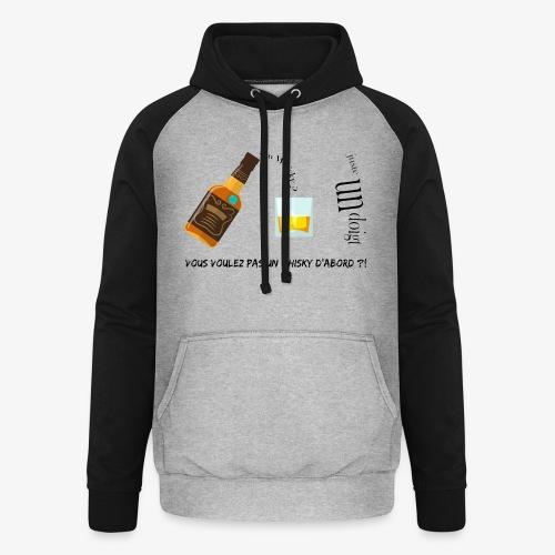 Un whisky ? Juste un doigt - Sweat-shirt baseball unisexe
