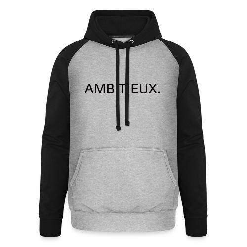 Ambitieux - Sweat-shirt baseball unisexe