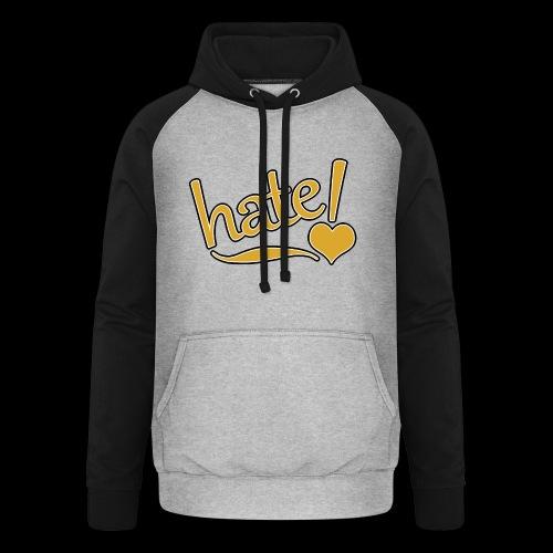 hate ! - Sweat-shirt baseball unisexe