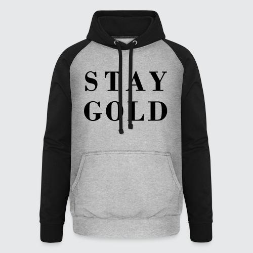 stay gold - Unisex Baseball Hoodie