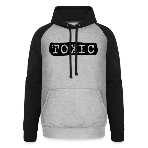 toxisch toxic - Unisex Baseball Hoodie