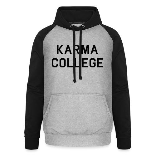 Karma College Karma Fucks Back What goes - Unisex Baseball Hoodie