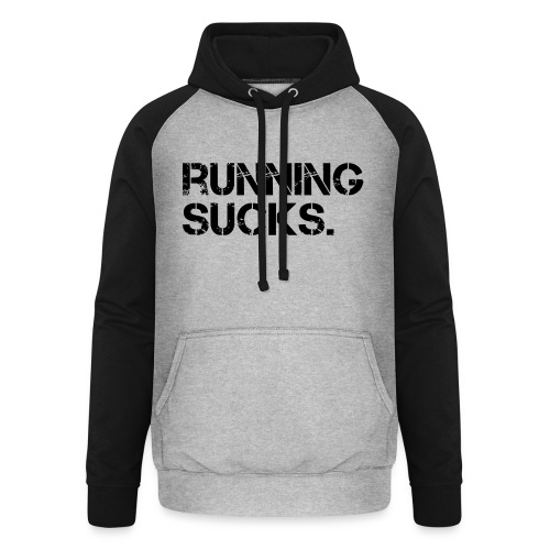 Running Sucks - Unisex Baseball Hoodie