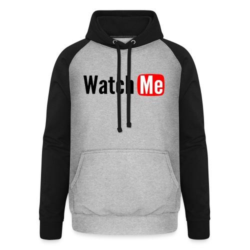 watch me - Sweat-shirt baseball unisexe