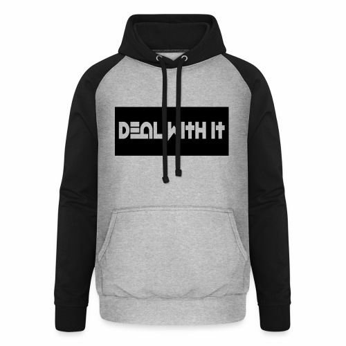Deal With It products - Unisex Baseball Hoodie