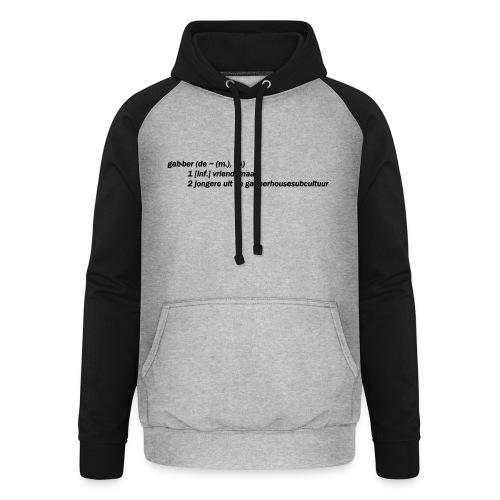 gabbers definitie - Unisex baseball hoodie