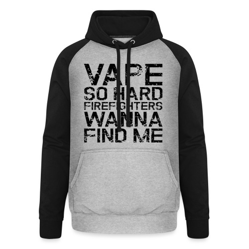 Vape so hard - Unisex Baseball Hoodie