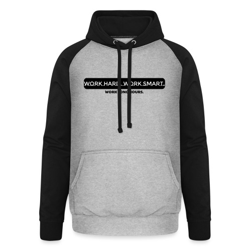 Work Long Hours - Unisex Baseball Hoodie