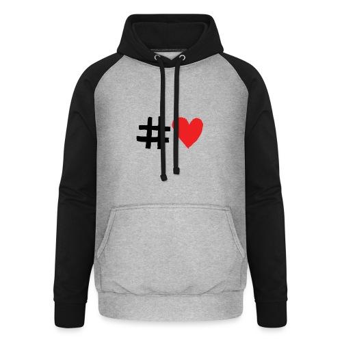 #Love - Unisex baseball hoodie