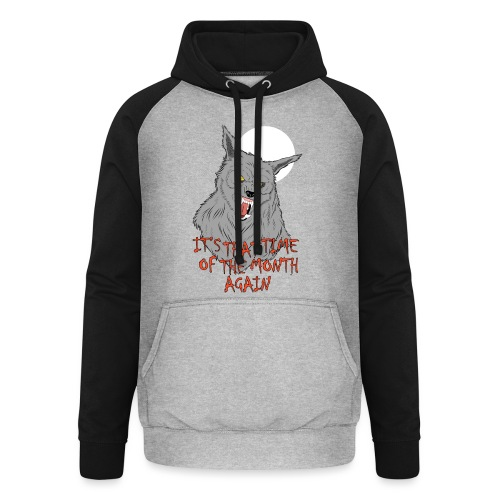 That Time of the Month - Unisex Baseball Hoodie